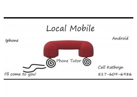 Local Mobile phone tutoring